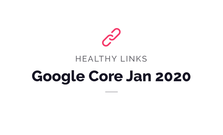 Google Core Update – January 13th 2020