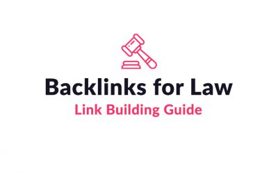 How to Build Backlinks for Law Websites