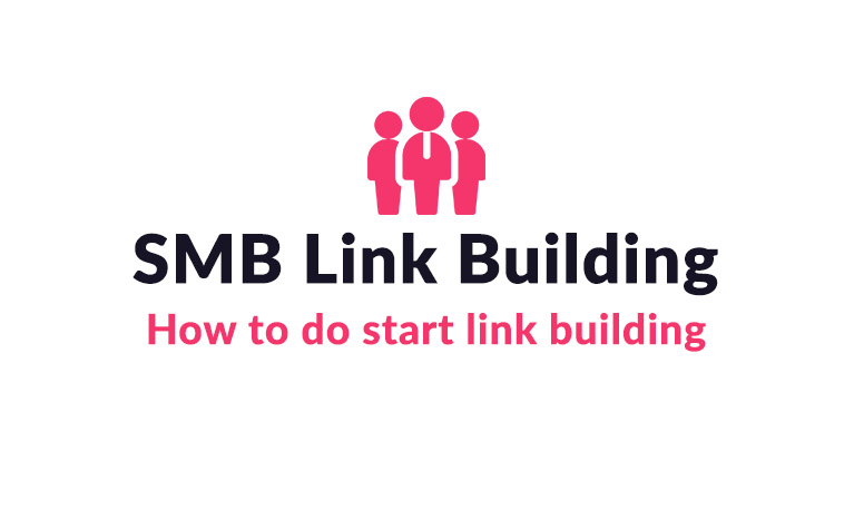 7 Excellent Link Building Tactics for SMBs